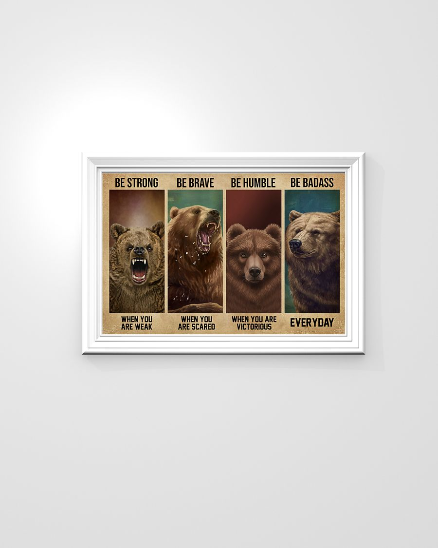 vintage bear be strong when you are weak be brave when you are scared poster 4