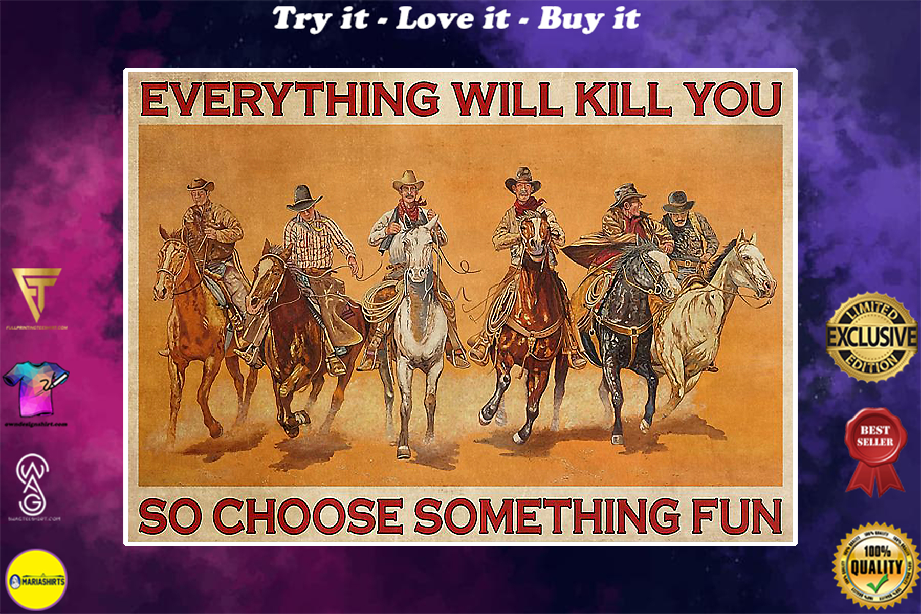 vintage cowboys everything will kill you so choose something fun poster
