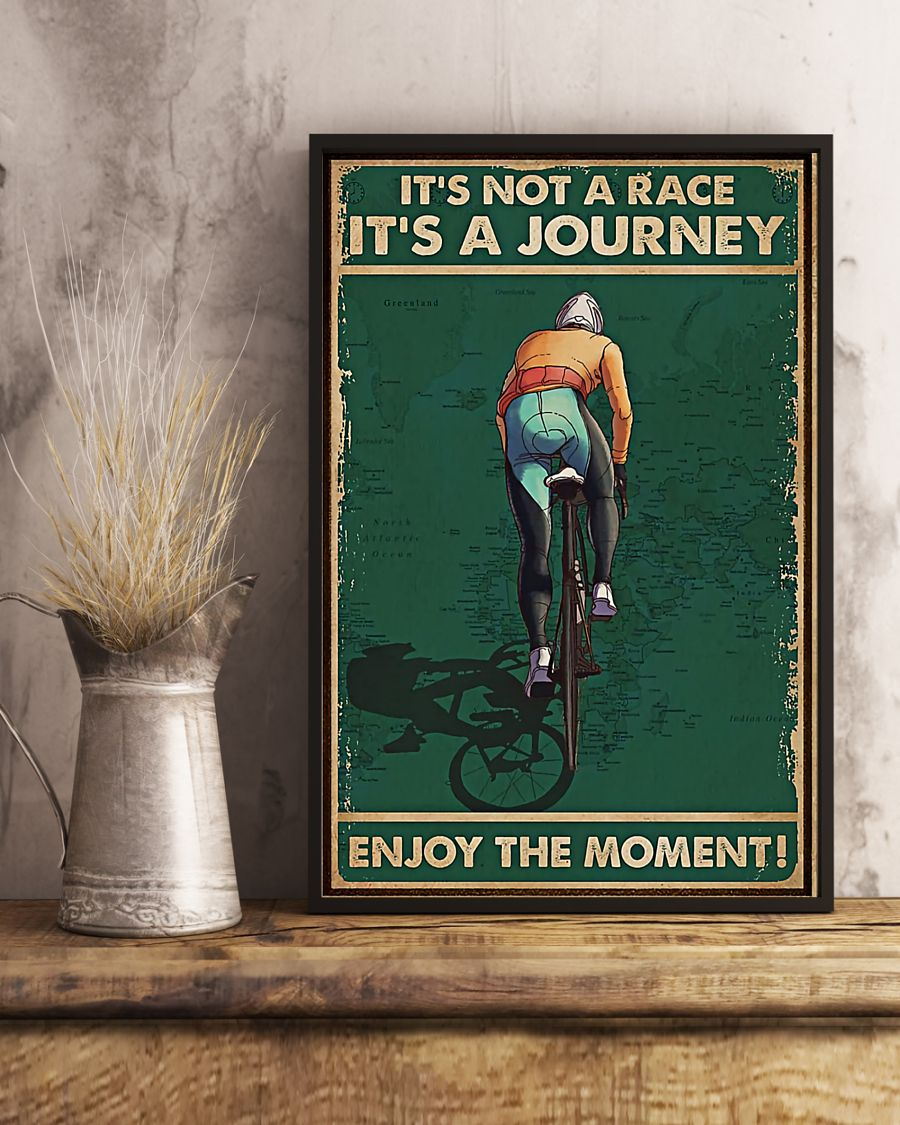 vintage cycling its not a raceits a journey enjoy the moment poster 2