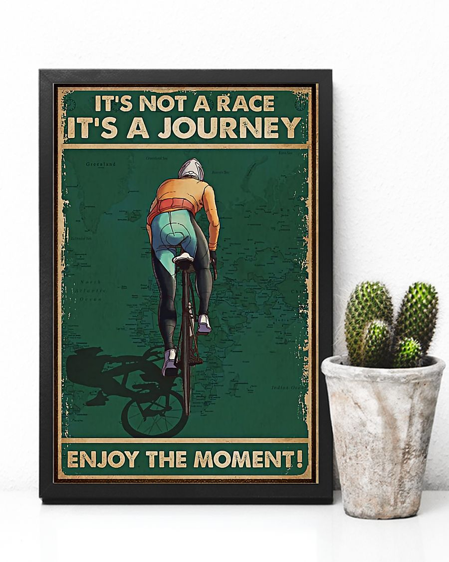 vintage cycling its not a raceits a journey enjoy the moment poster 3