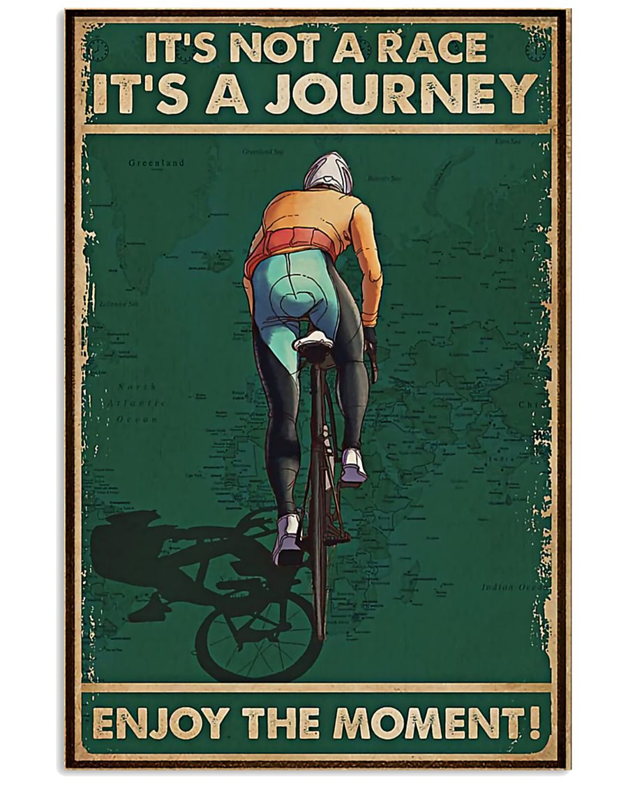 vintage cycling its not a raceits a journey enjoy the moment poster 4