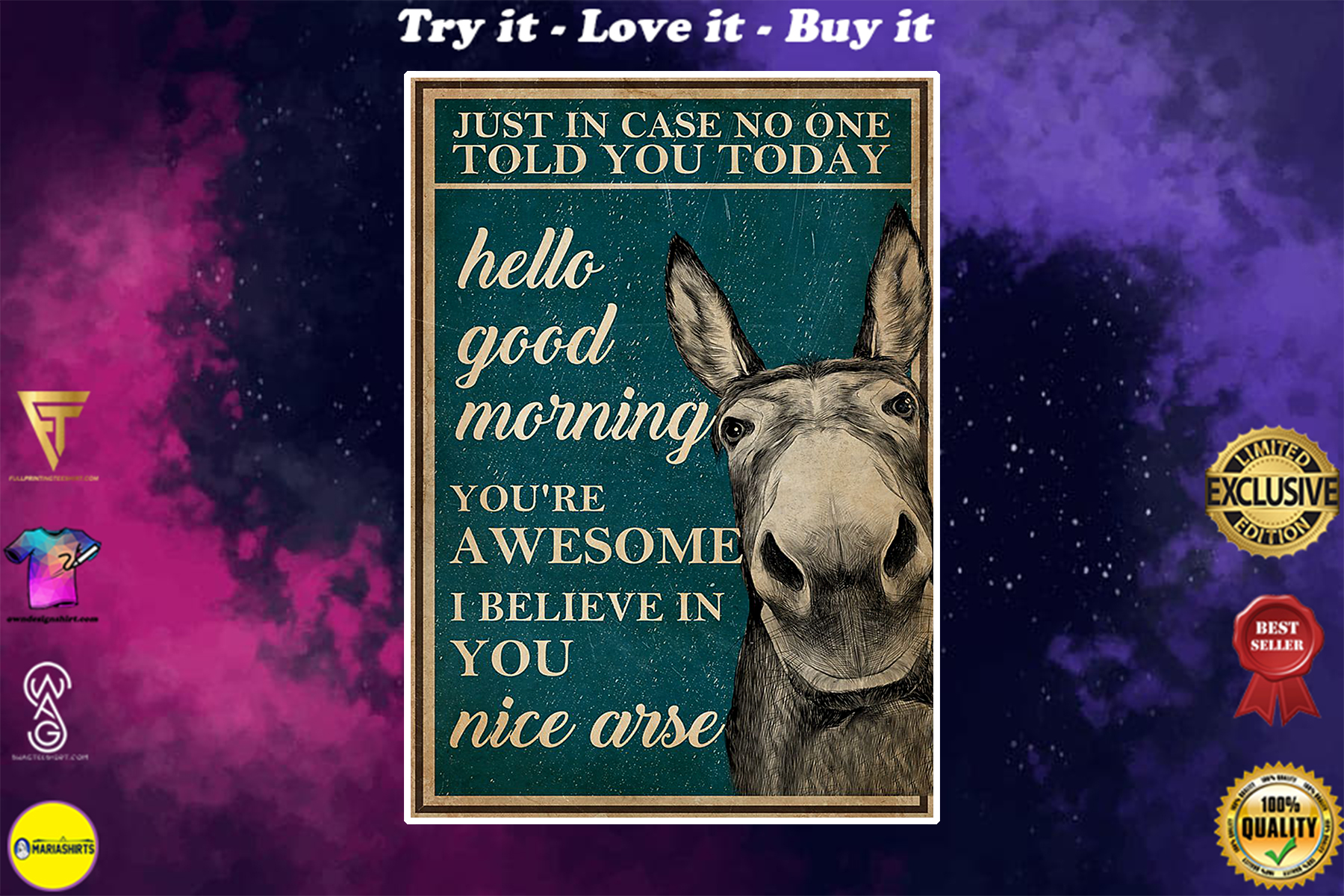vintage donkey just in case no one told you today hello good morning poster