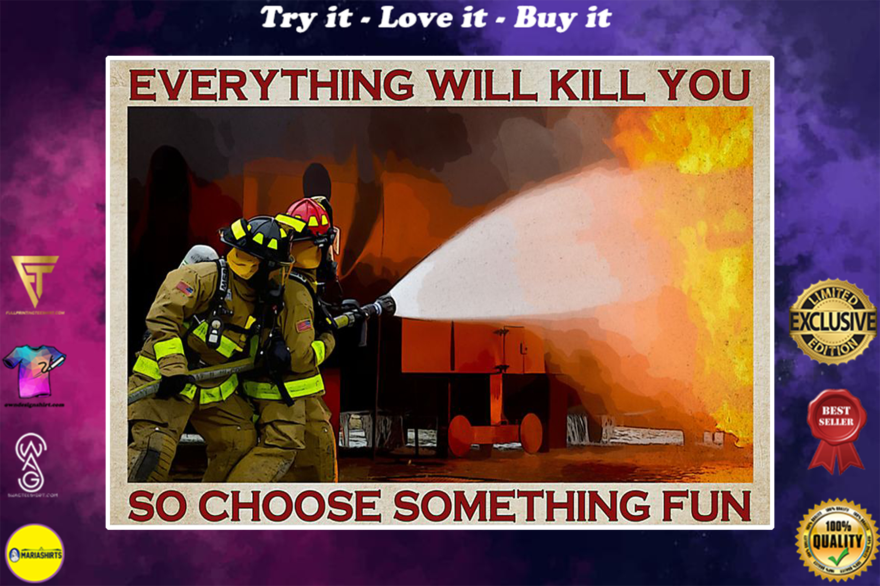 vintage firefighter everything will kill you so choose something fun poster