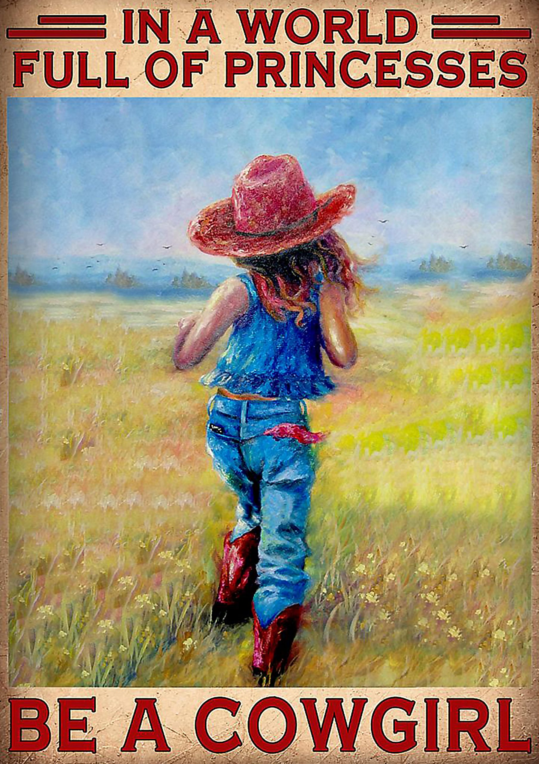 vintage in a world full of princesses be a cowgirl poster 1