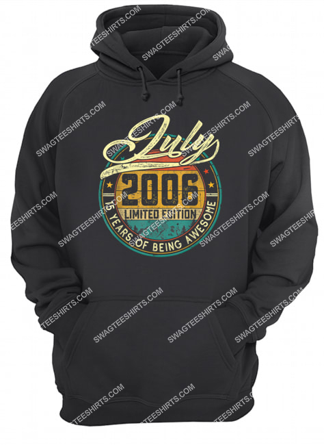 vintage july 2006 limited edition 15 years of being awesome hoodie 1