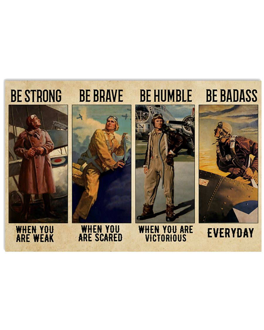 vintage pilot be strong when you are weak be brave when you are scared poster 2