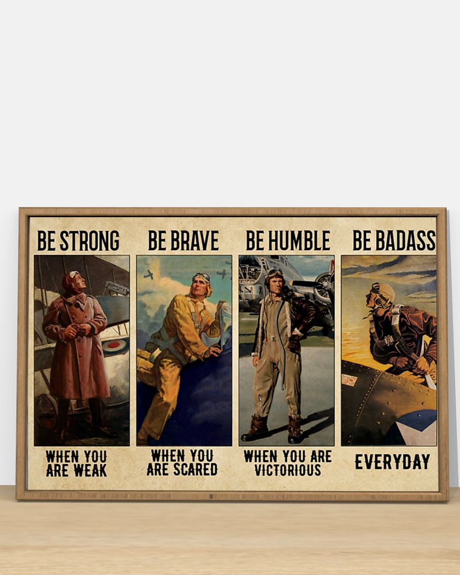 vintage pilot be strong when you are weak be brave when you are scared poster 5