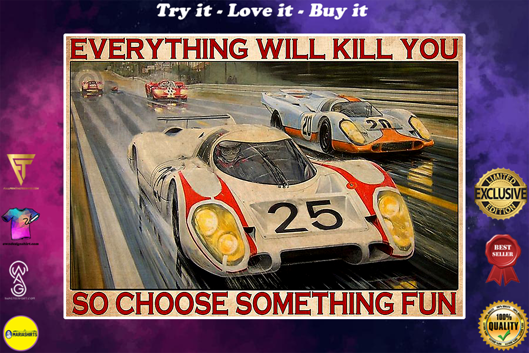 vintage pors 917lh lemans everything will kill you so choose something fun poster