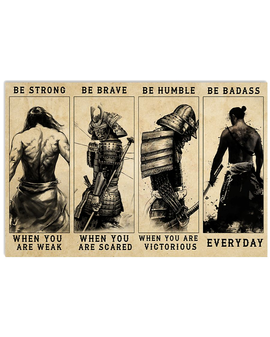 vintage samurai be strong when you are weak be brave when you are scared poster 2