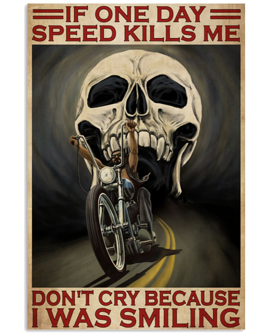 vintage skull if once day speed kills me dont cry because i was smiling poster 2
