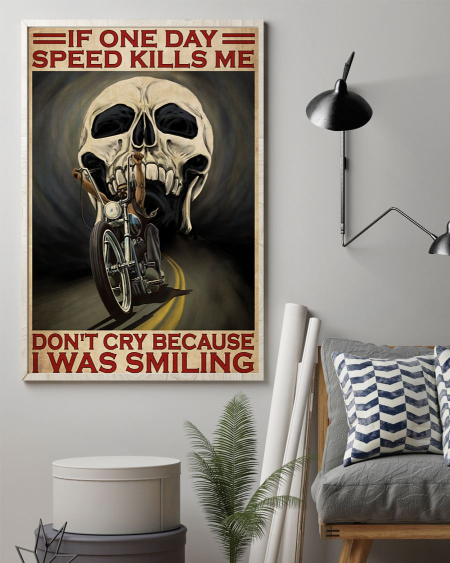vintage skull if once day speed kills me dont cry because i was smiling poster 3