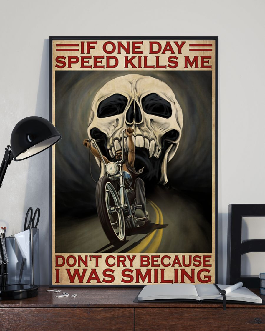 vintage skull if once day speed kills me dont cry because i was smiling poster 5