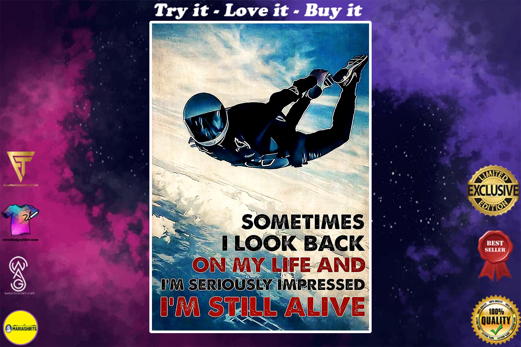 vintage skydiver sometimes i look back on my life and im seriously impressed im still alive poster