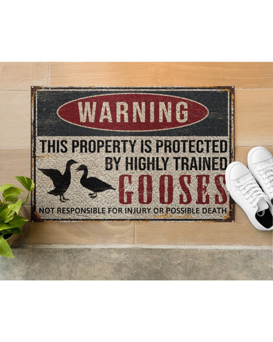 warning this property is protected by highly trained gooses full printing doormat 5
