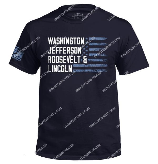 washington jefferson roosevelt and lincoln political shirt 2