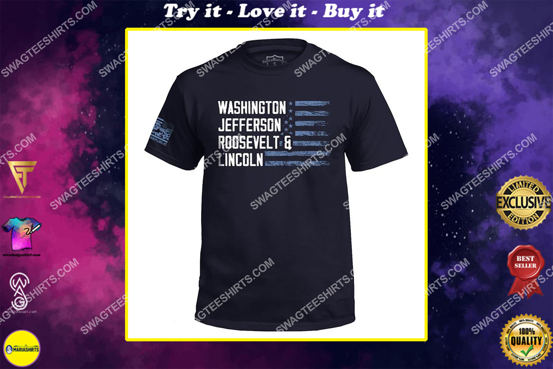 washington jefferson roosevelt and lincoln political shirt