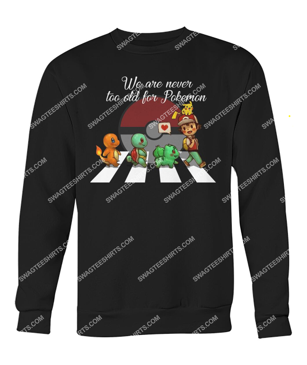 we are never too old for pokemon abbey road sweatshirt 1