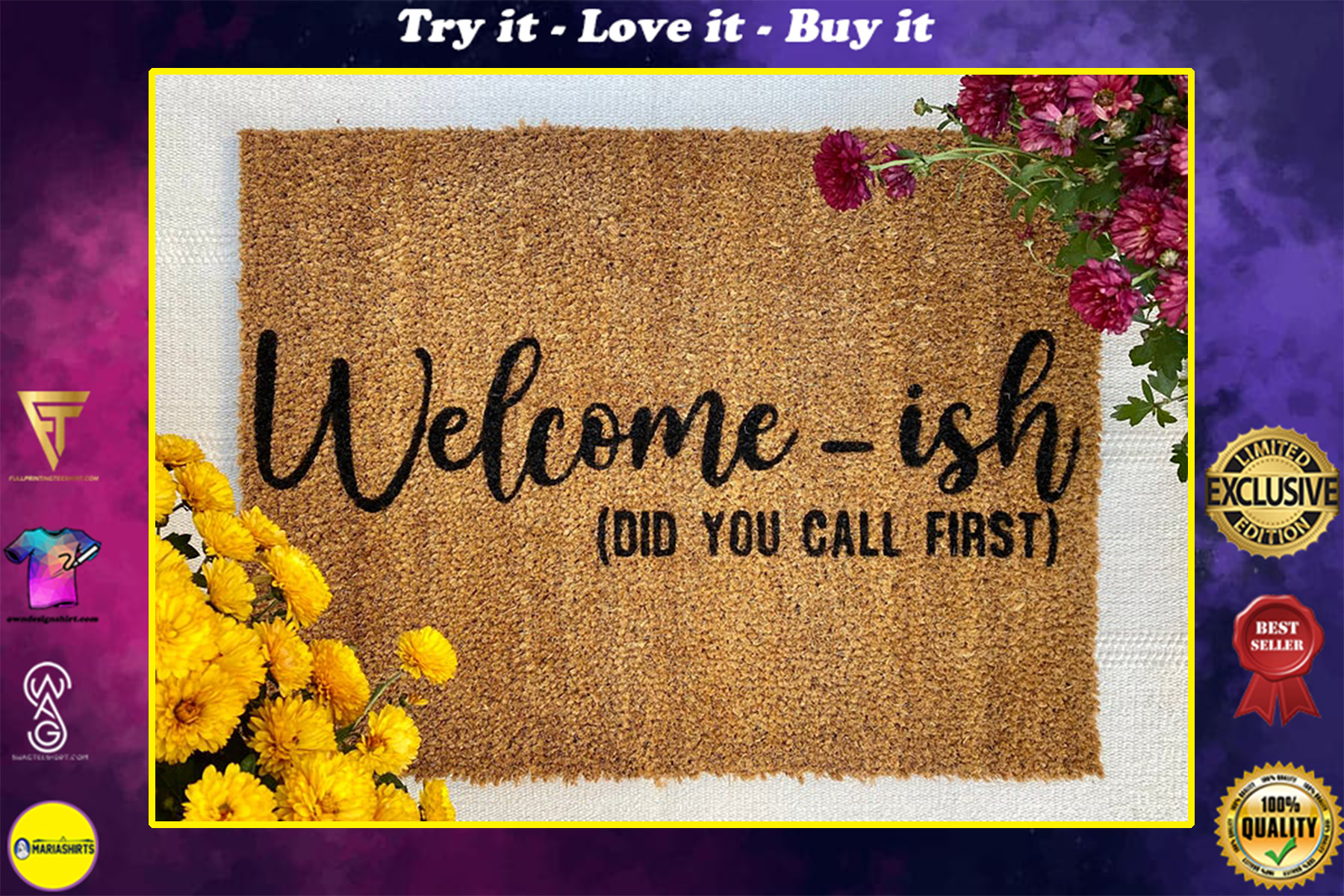 welcome-ish did you call first all over print doormat