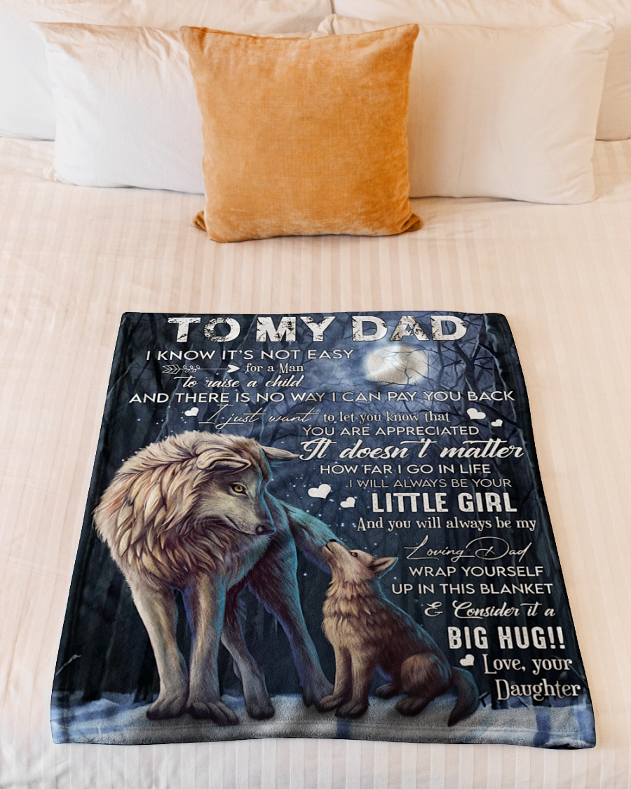 woft to my dad i know its not easy your daughter blanket 5