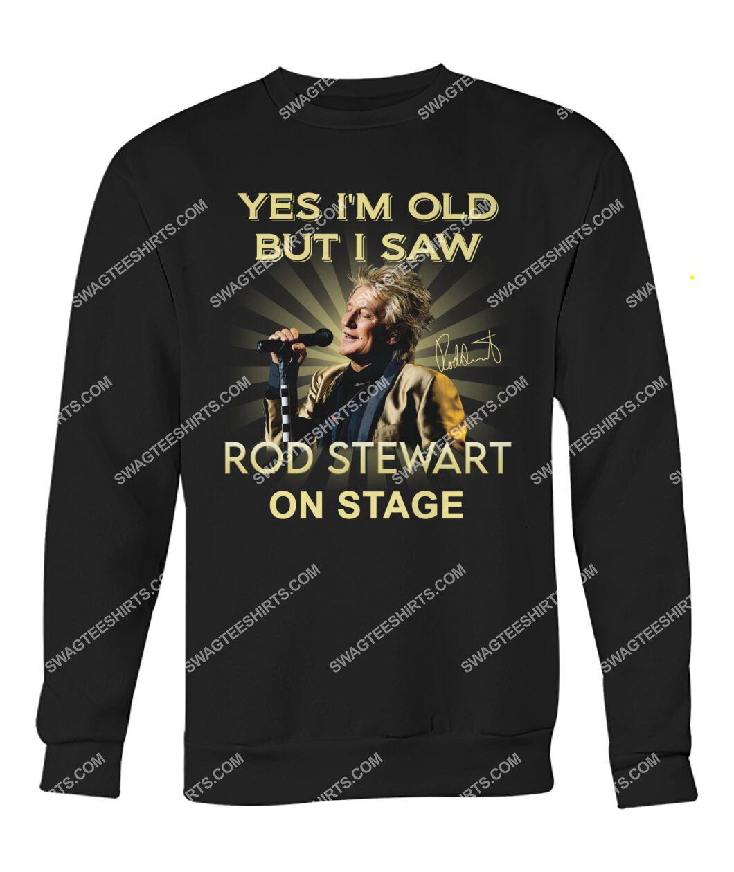 yes i am old but i saw rob stewart on stage vintage sweatshirt 1