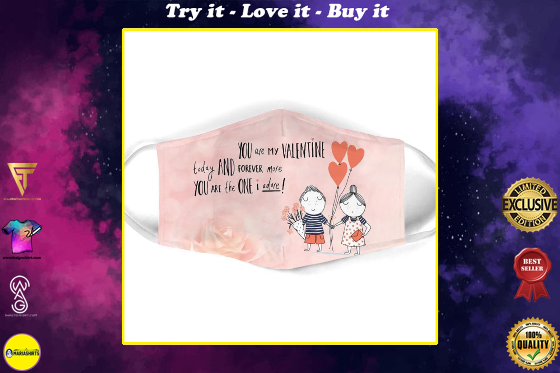 you are my valentine today and forever more all over print face mask