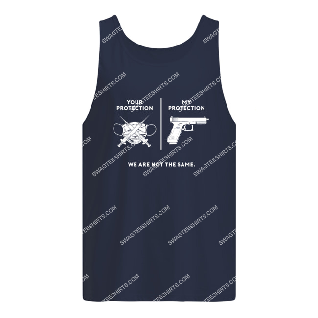 your protection my protection we are not the same politics tank top 1
