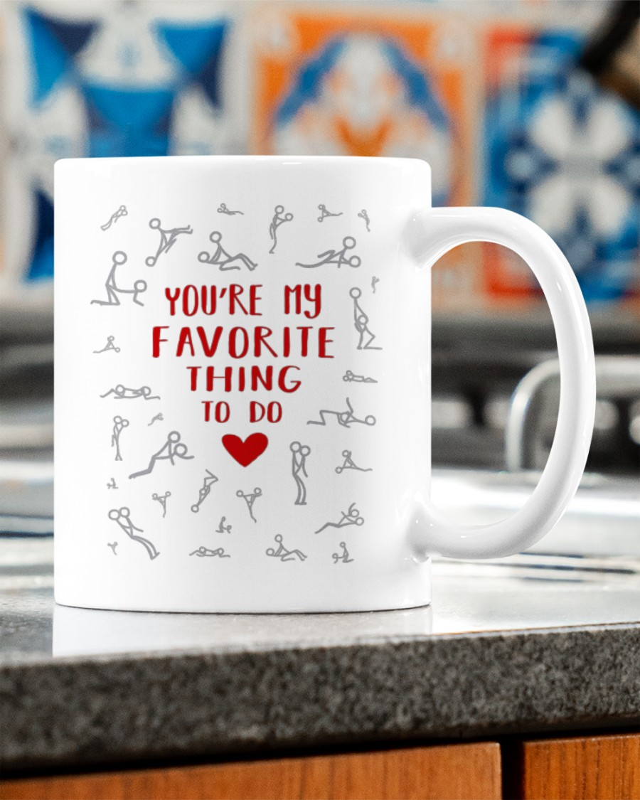 youre my favorite thing to do happy valentines day mug 2