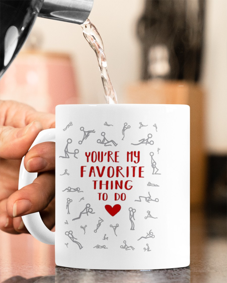 youre my favorite thing to do happy valentines day mug 5
