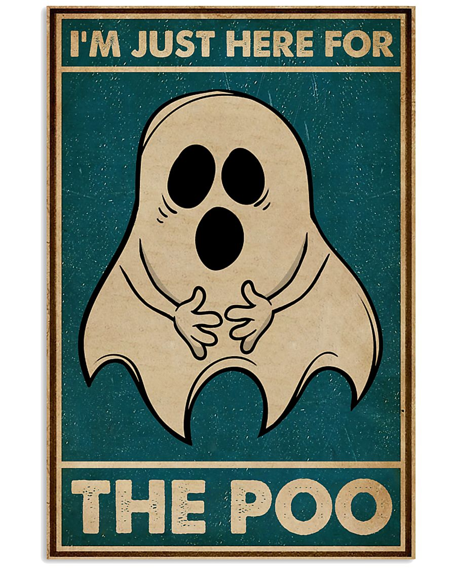 Ghost i'm just here for the poo vintage poster