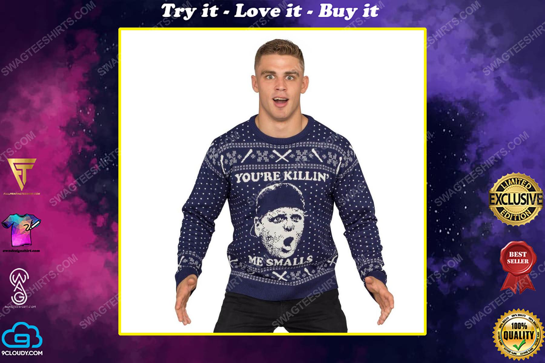 The sandlot you're killin me smalls full print ugly christmas sweater