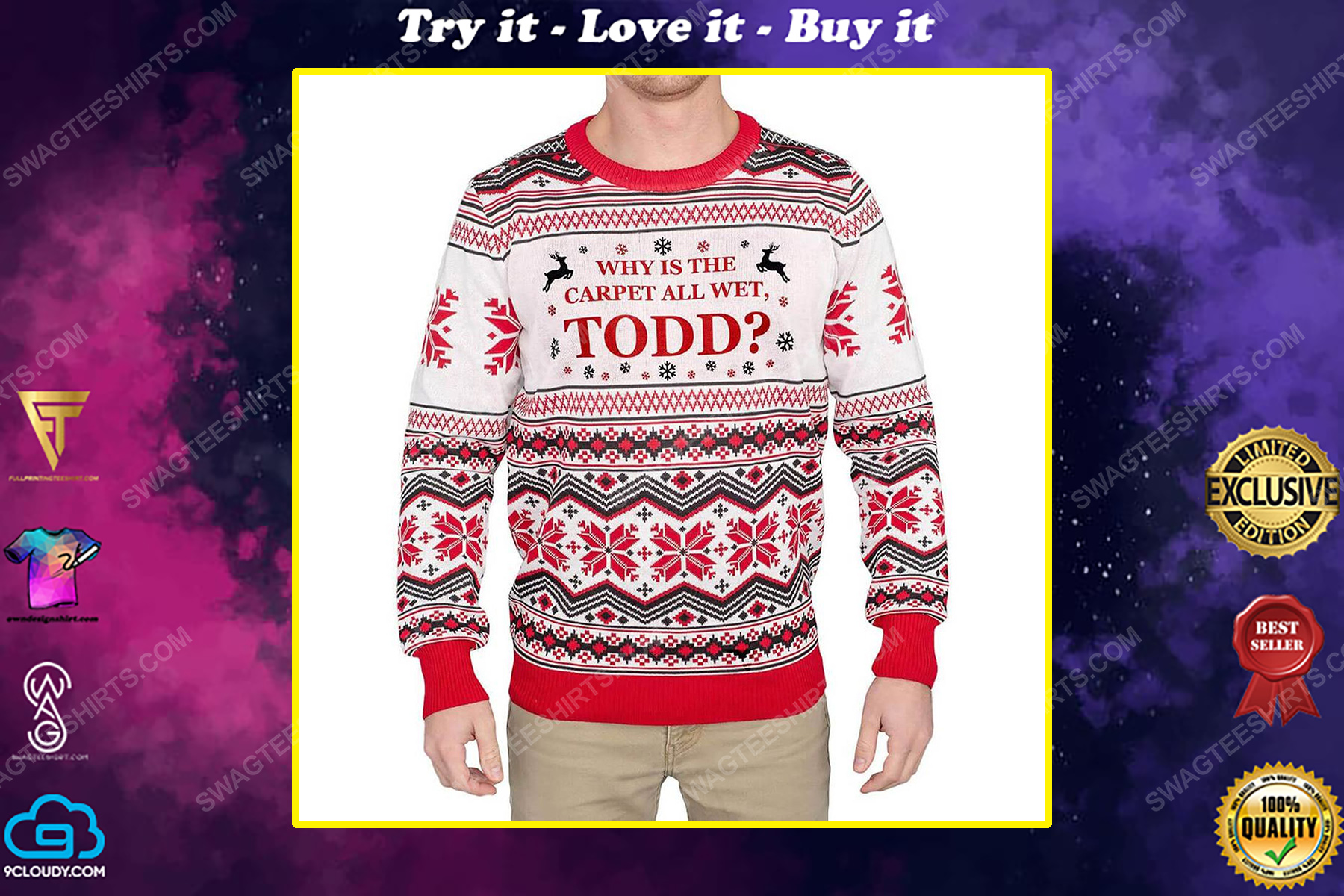 Why is the carpet all wet todd full print ugly christmas sweater